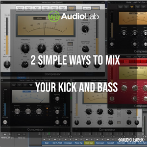2 Simple Ways To Mix Your Kick and Bass