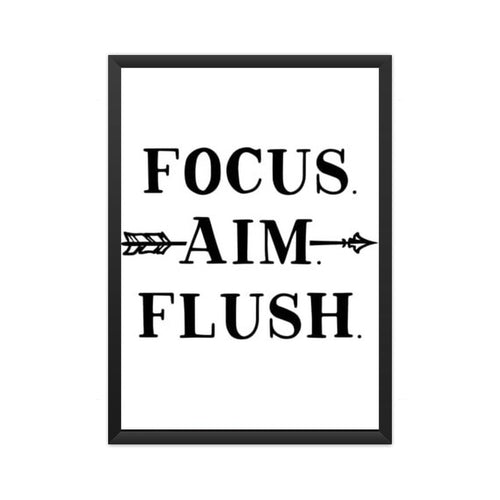 Focus, Aim, Flush