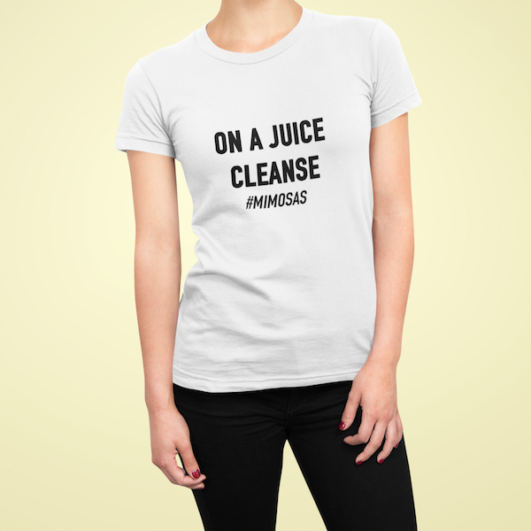 ON A JUICE CLEANSE