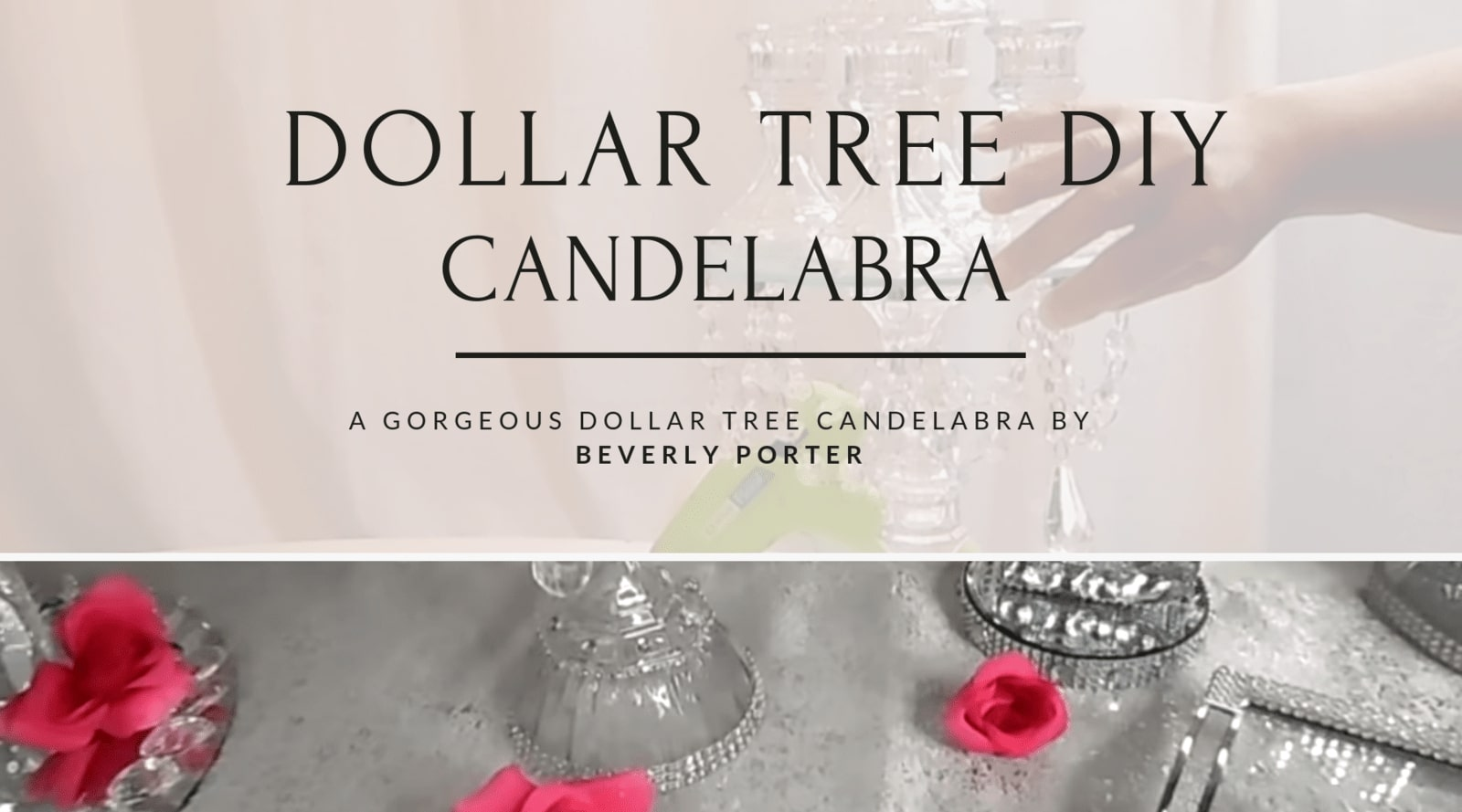 Dollar Tree DIY Candelabra by Beverly Porter