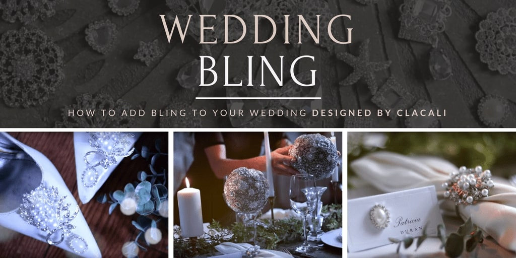 ClaCali's How to Add Bling to Your Wedding