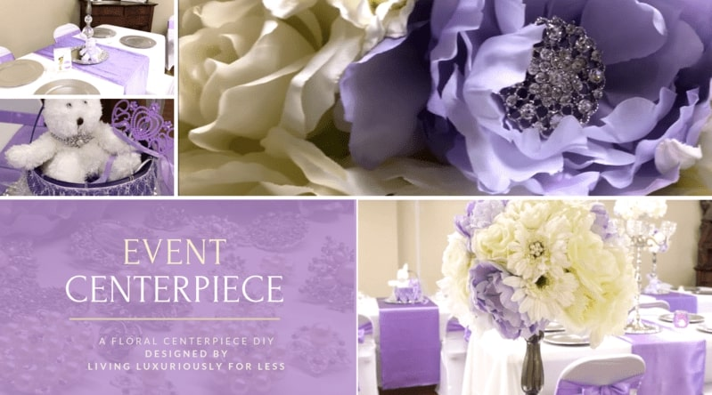 Living Luxuriously For Less Event Centerpiece DIY