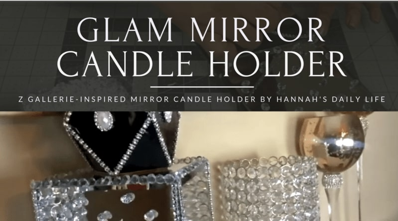 Glam Mirror Candle Holder by Hanna's Daily Life