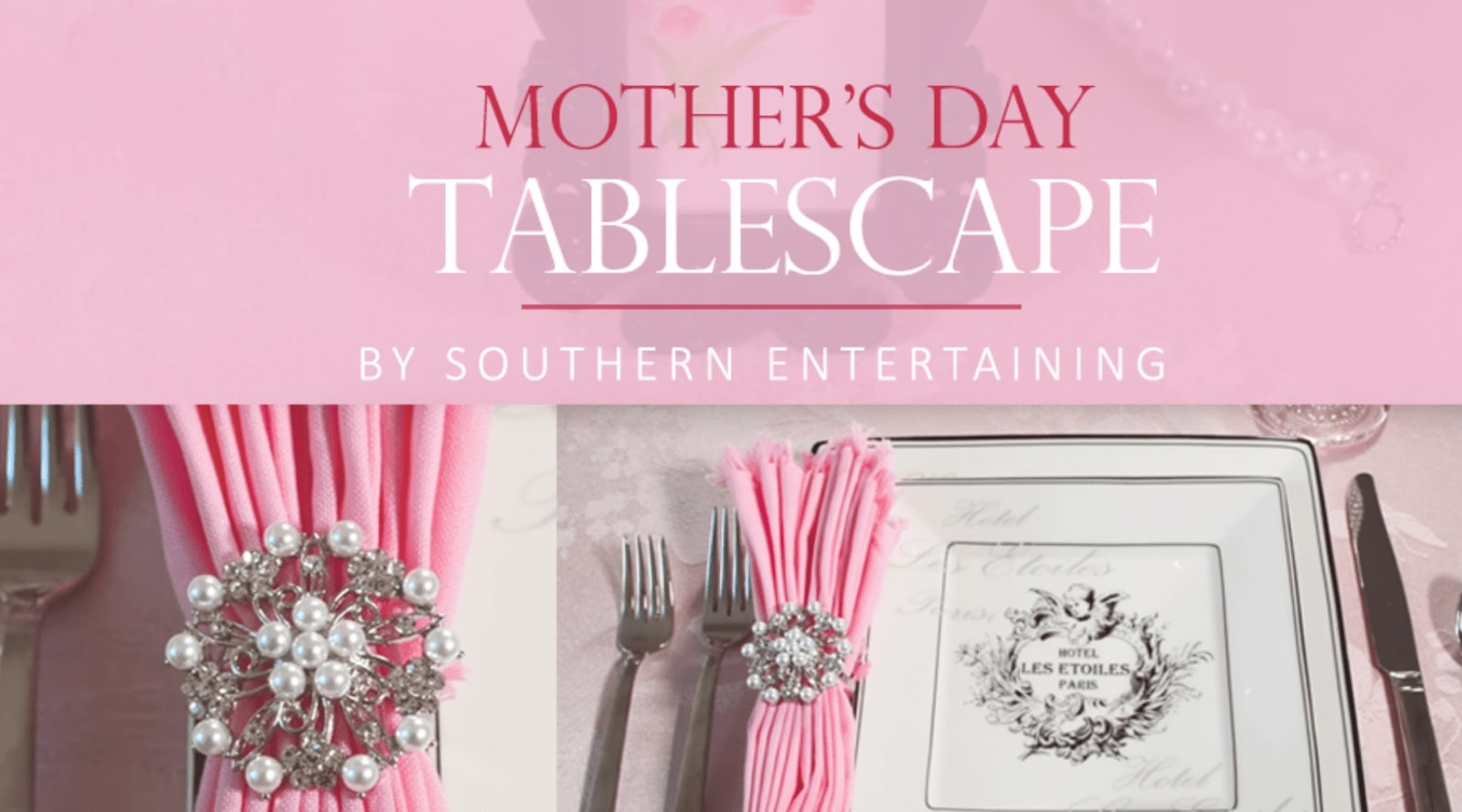 Mother's Day Tablescape by Southern Entertaining