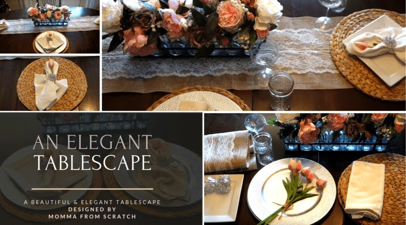Momma From Scratch Elegant Tablescape