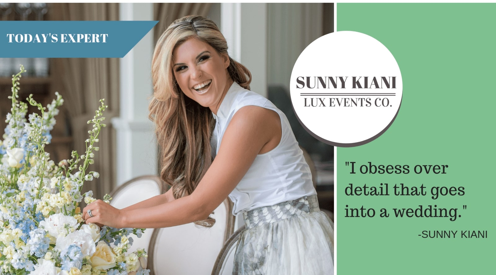 Today's Expert: Interview with Sunny Kiani of Lux Events Co.