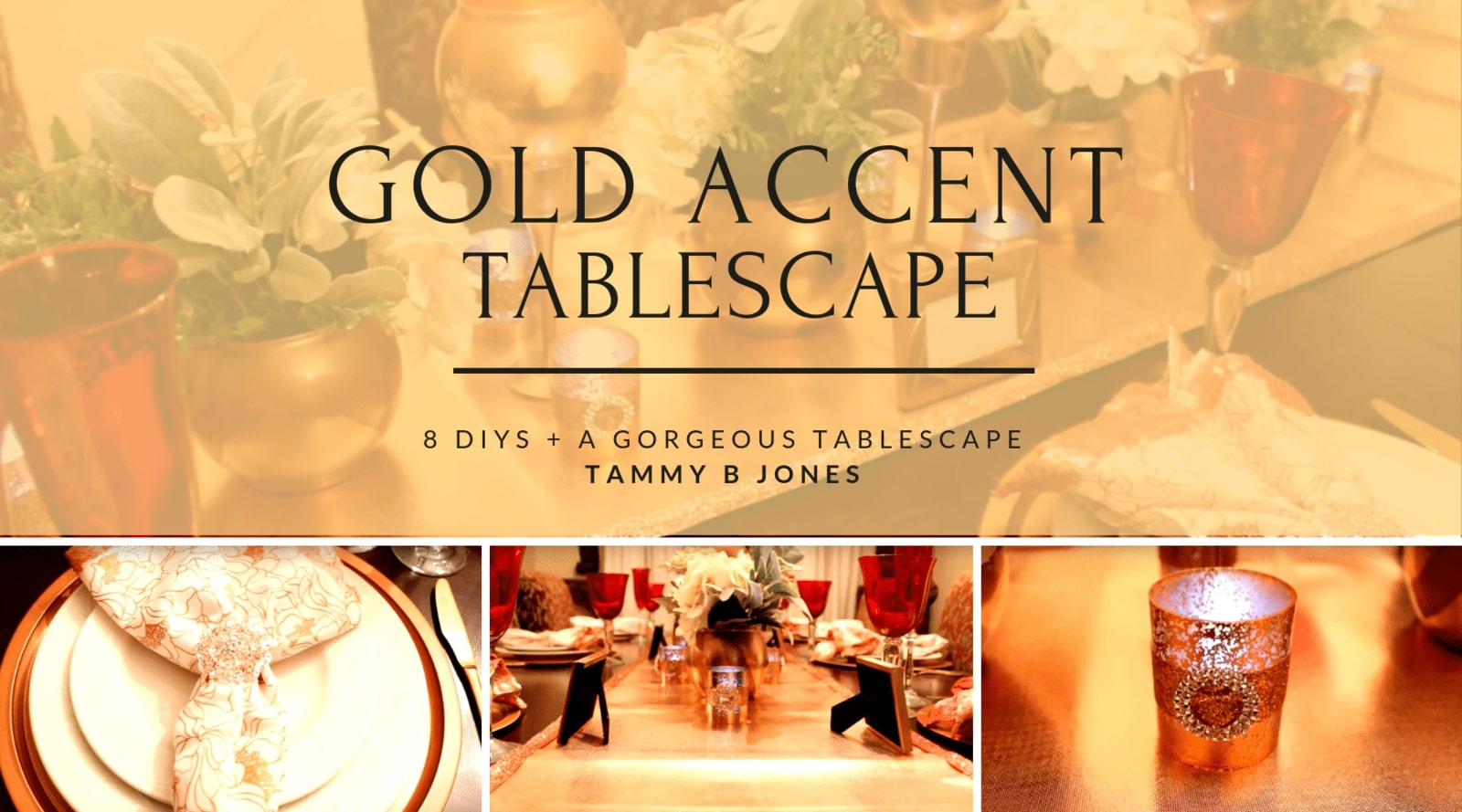 8 Stunning DIYs and 1 Gorgeous Tablescape by Tammy B Jones