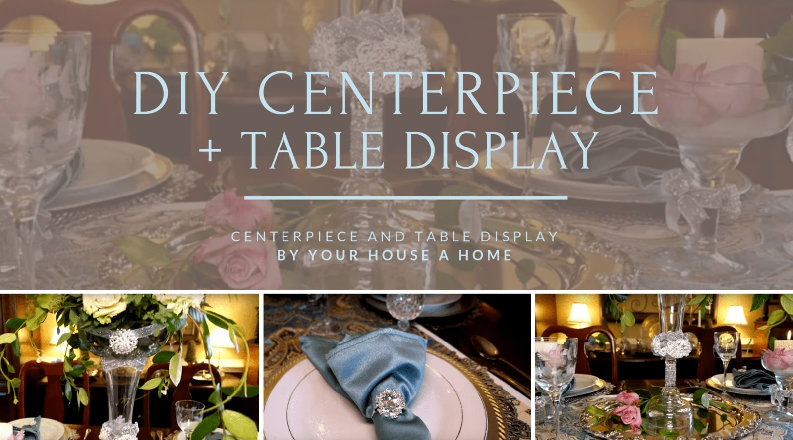 DIY Centerpiece + Table Display by Your House A Home