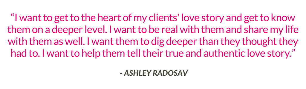 Ashley Radosav Quote