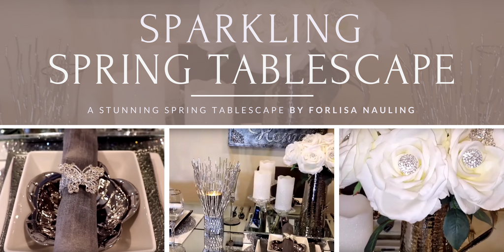 A Sparkling Spring Tablescape By Forlisa Nauling