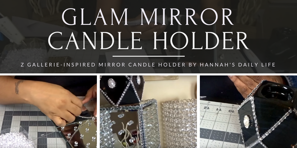 Glam Mirror Candle Holder By Hanna S Daily Life