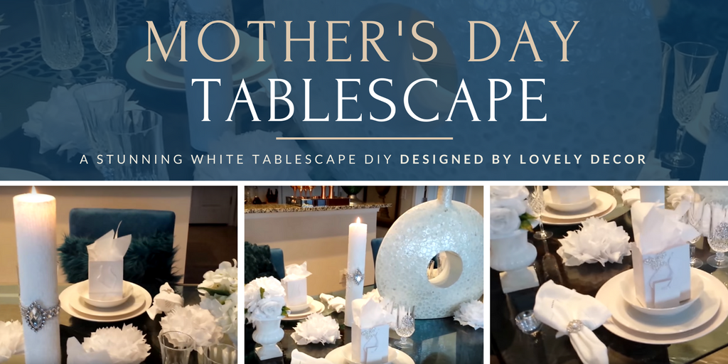 Lovely decor Mother's Day Tablescape