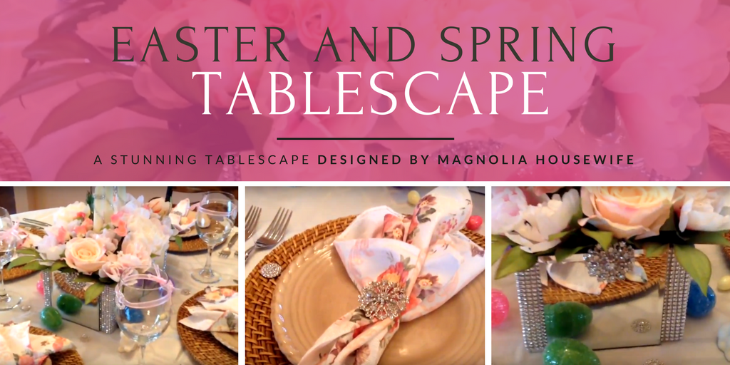 Totally Dazzled + Magnolia Housewife Easter and Spring Tablescape
