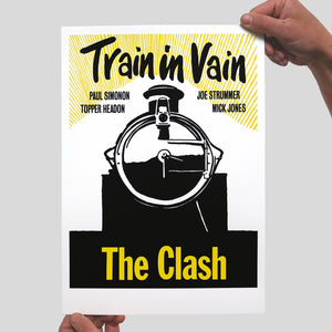 Train In Vain Screenprint