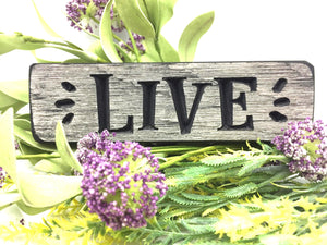 "Wooden ""Live"" sign - Country Cottage Gifts"