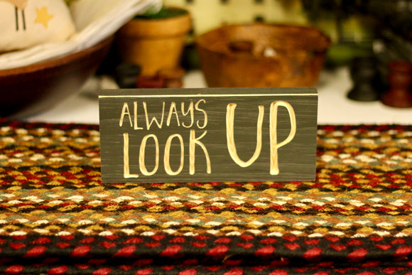 Always Look Up Sign - Country Cottage Gifts