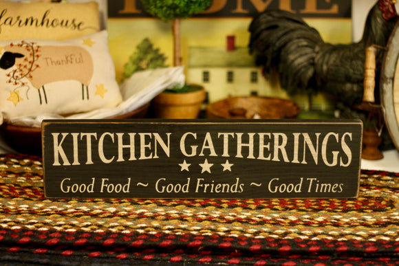 Kitchen Gatherings Sign - Country Cottage Gifts