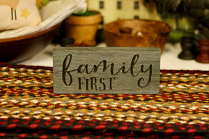 Family First Sign - Country Cottage Gifts