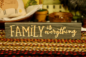Family Is Everything Sign - Country Cottage Gifts