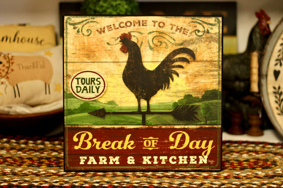 Break Of Day Sign - Country Cottage Gifts