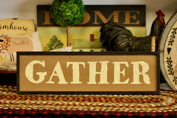 Gather Sign - Country Cottage Gifts