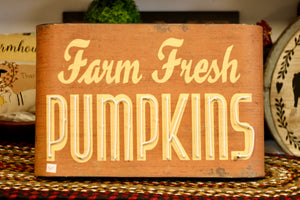 Farm Fresh Pumpkins Sign - Country Cottage Gifts