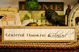 Grateful, Thankful & Blessed Sign - Country Cottage Gifts