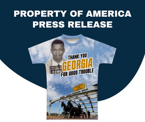 PROPERTY OF AMERICA RELEASES NEW LINE OF T-SHIRTS, MERCHANDISE SUPPORTING THE RENAMING EDMUND PETTUS BRIDGE TO JOHN LEWIS FREEDOM BRIDGE