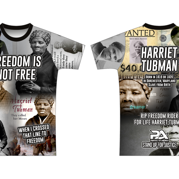 "HARRIET TUBMAN  ""Stood Up For Justice, So We Could Be Free"