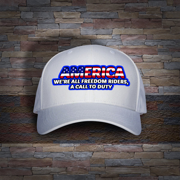 We're All Freedom Riders! A Call To Duty! Hat