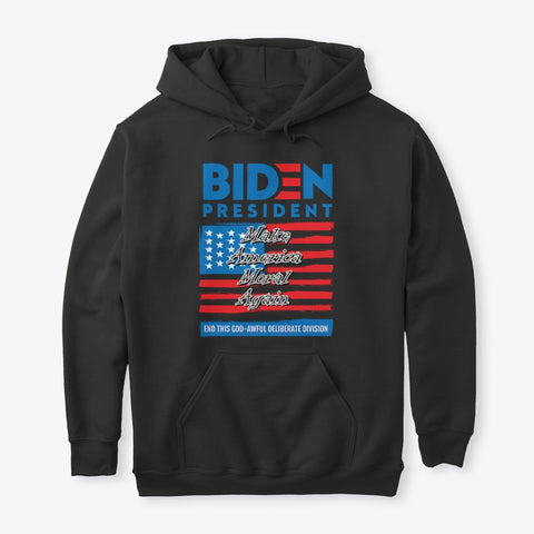 Biden Make America Moral Again Sweatshirt