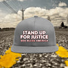 Stand Up For Justice! God Bless America! Hat