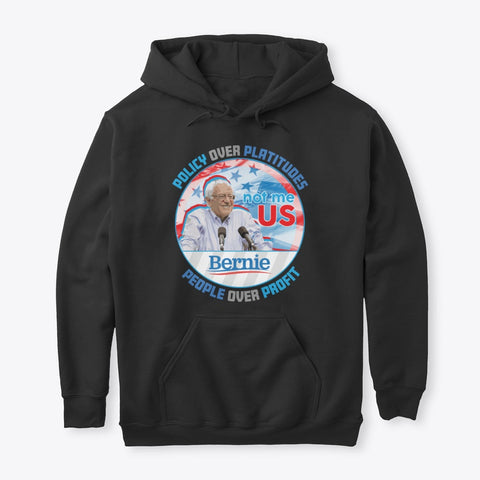 Bernie Policy over Platitudes Sweatshirt