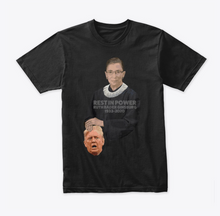 Load image into Gallery viewer, Ruth Bader Ginsburg Rest in Power T-Shirt