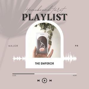 Major Arcana Playlist #5 The Emperor