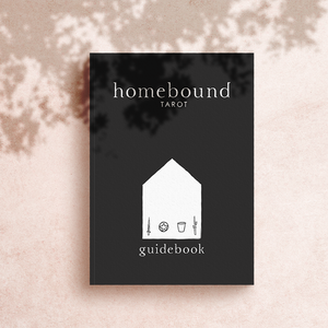 Homebound Tarot Guidebook