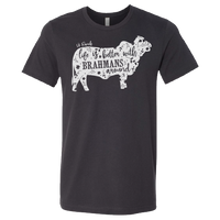 """Life Is Better With Brahmans Around"" V8 Tee"