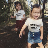 sisterhood organic onesie or tee