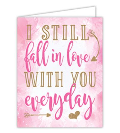 I STILL FALL IN LOVE WITH YOU GREETING CARD