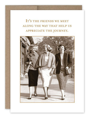 Friends We Meet -Friendship Card