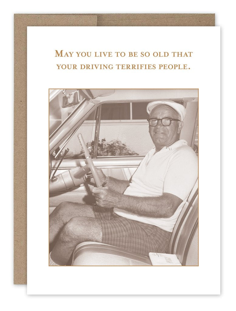 Driving Terrifies People - Birthday Card