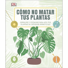Load image into Gallery viewer, portada del libro Cómo no matar tu plantas