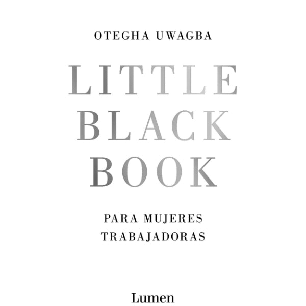 Little black book ensayo mujeres feminismo trabajadoras emprendedoras freelance creativas manual éxito