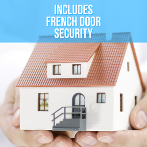 Full Home Protection Pack with French Door Security - FIGHT BACK HOME SECURITY