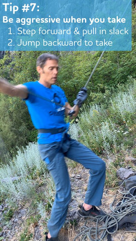 Aggressively take when lead belaying
