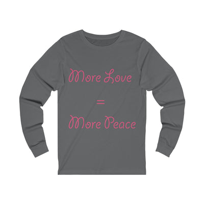More Love=More Peace-Degree T Shirts