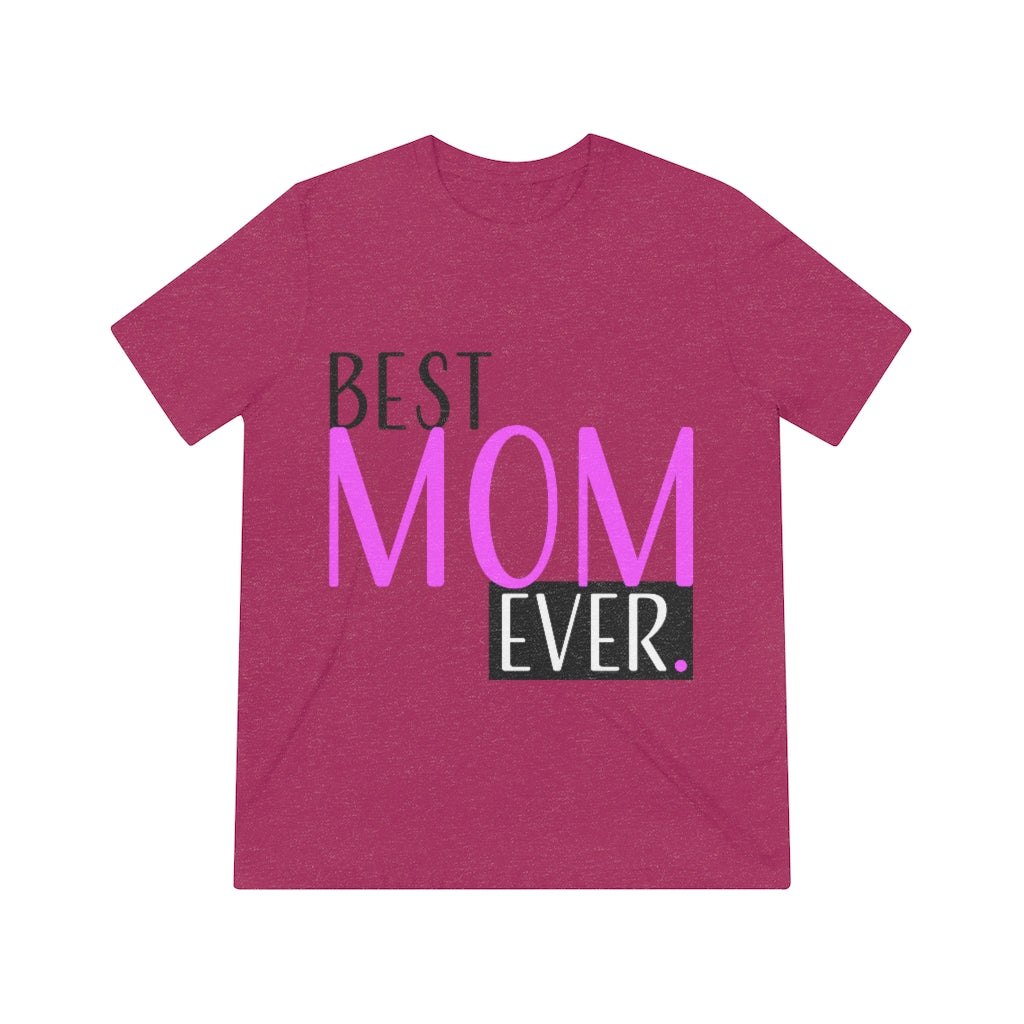 BEST MOM EVER.-Degree T Shirts
