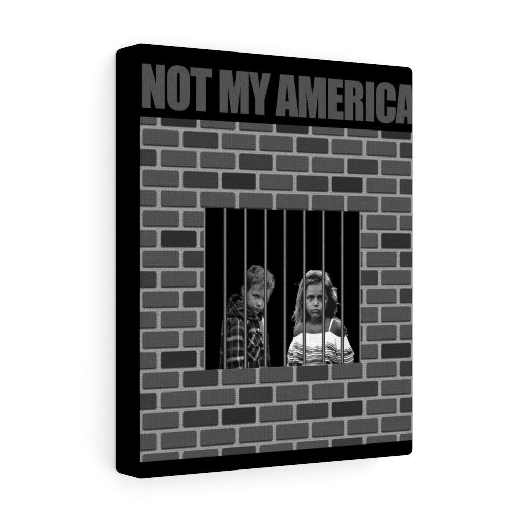 NOT MY AMERICA Canvas Gallery Wrap