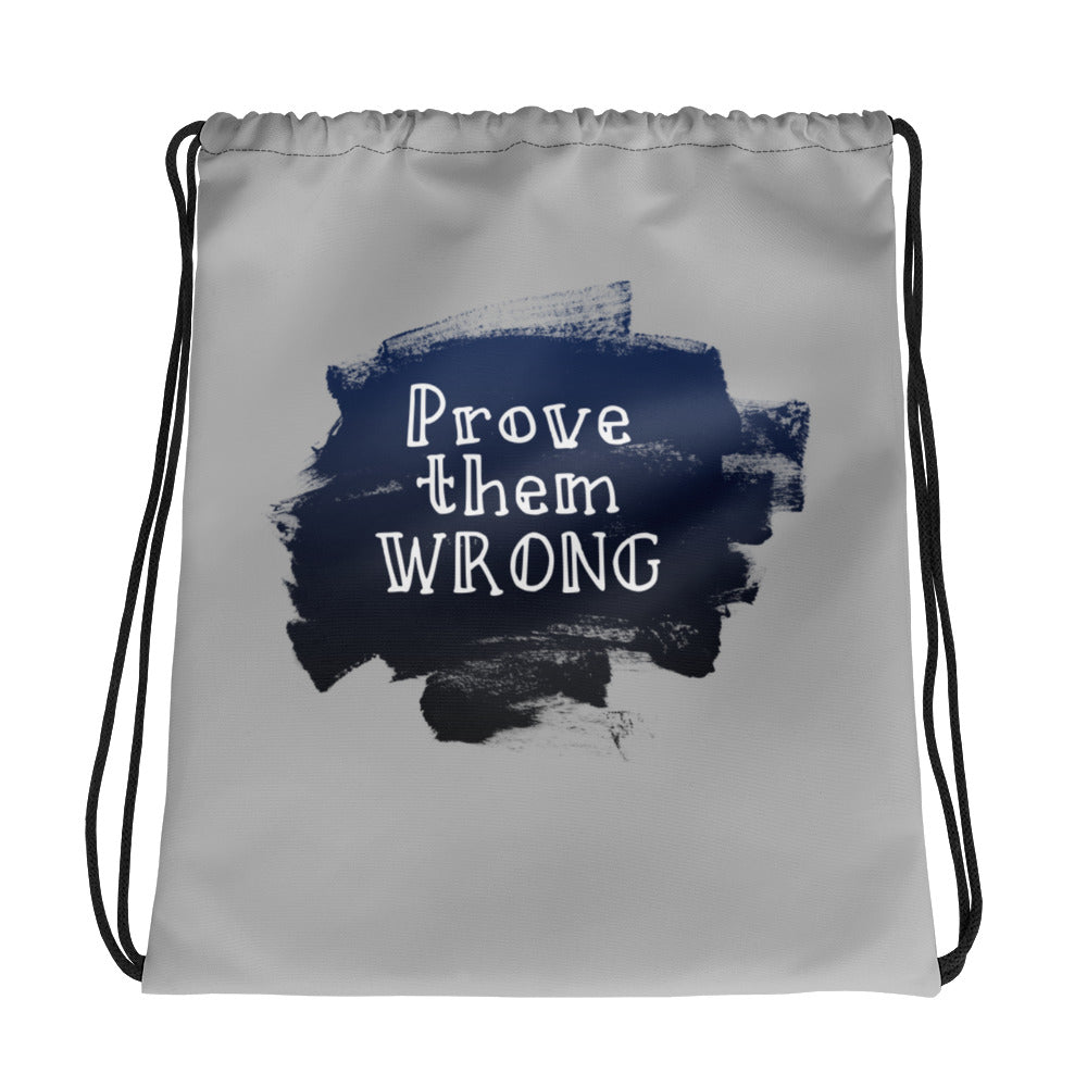 Prove them Wrong bag