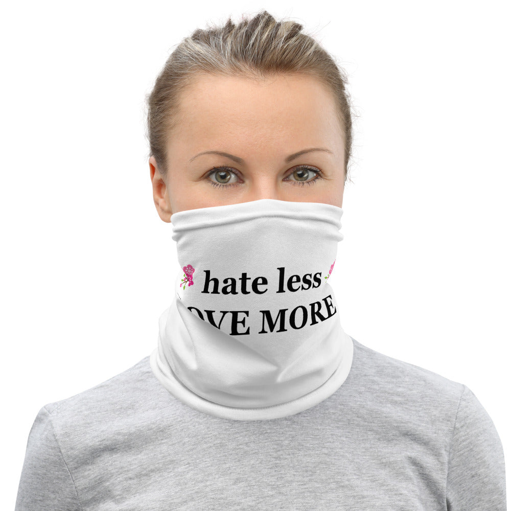 hate less LOVE MORE gaiter